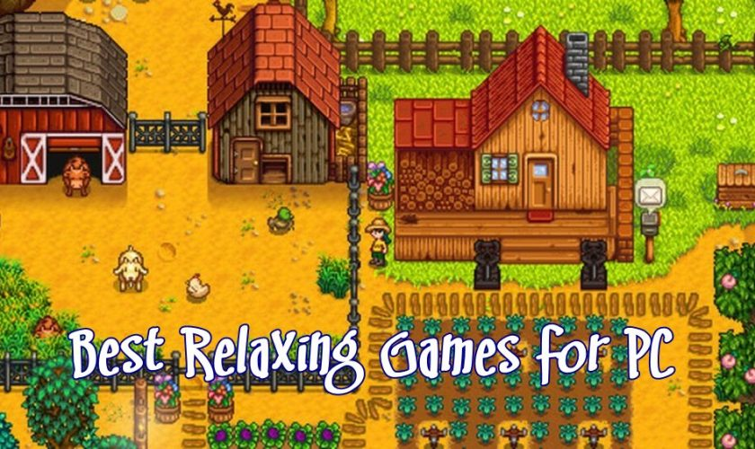 best relaxing games for PC featured